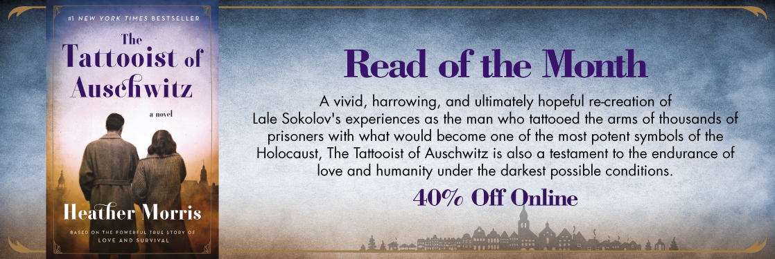 The Tattooist of Auschwitz by Heather Morris Read of the Month