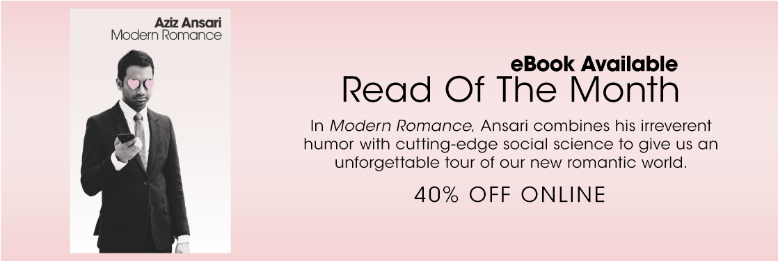 Modern Romance Aziz Ansari Read of the Month