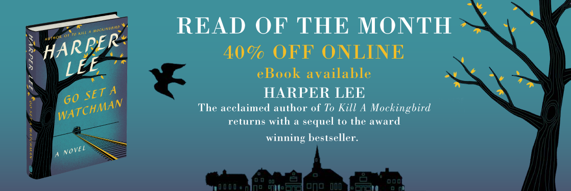 Harper Lee Go Set a Watchman Read of the Month